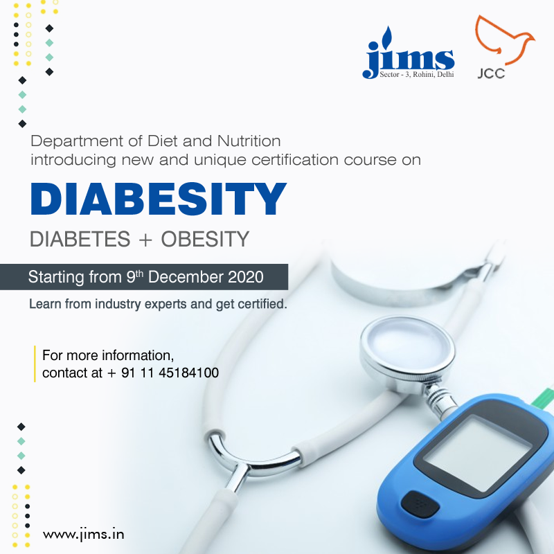 Dept. of Diet and Nutrition Introducing New and Unique Certification Course on Diabesity Diabetes + Obesity
